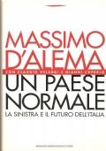 Un paese normale: la sinistra e il futuro dell'Italia