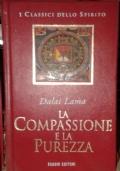 La Compassione E La Purezza