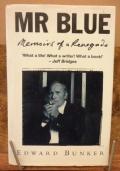 Mr. Blue Memoirs of a Renegade