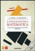 Il linguaggio della matematica vol. 1