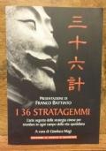 I 36 stratagemmi , l'arte segreta della strategia cinese