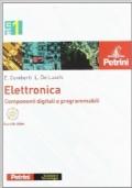 Elettronica. Componeneti digitali e programmabili Con CD - Per le Scuole superiori