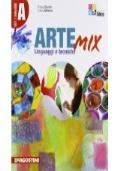 ARTE MIX - ARTE E IMMAGINE - VOL.A LINGUAGGI E TECNICHE + VOL.B STORIA DELL'ARTE + VOL.C TAVOLE E MATERIALI DI LAVORO + CD-ROM