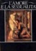 L'amore e la sessualità. A cura di Georges Duby