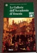 Le gallerie dell'Accademia di Venezia. Guida breve