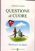 Questione di cuore parole per un figlio