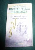 Trattato sulla tolleranza. La trincea della ragione contro ogni fanatismo