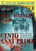 Cento anni prima Il giallo Mondadori 2503