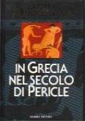 La vita quotidiana in Grecia nel secolo di Pericle