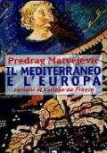 Il mediterraneo e l'Europa