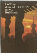 ENTLANG DEM GOLDENEN RING RUSSLANDS