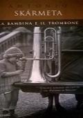 La bambina e il trombone