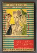 QUI C'ERA UN ALBERGO - BIBLIOTECA MODERNA MONDADORI n°71 -1a ed.1949