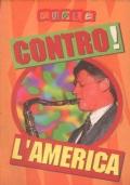 CONTRO! LA LEGA (SUPPLEMENTO A CUORE N. 123)