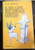IL MIO CANE NON CONOSCE CARTESIO