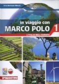 In viaggio con Marco Polo 1 + Atlante 1 + Carte mute + eBook + C.D.I.