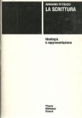 La scrittura - Ideologia e rappresentazione