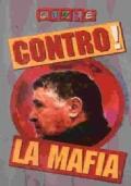 CONTRO! LA FIAT (SUPPLEMENTO A CUORE N. 131)