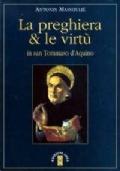 LA PREGHIERA E LE VIRTU' in san Tommaso d'Aquino