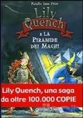 LILY QUENCH E LA PIRAMIDE DEI MAGHI