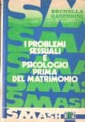 I problemi sessuali e psicologici prima del matrimonio  RARITA'