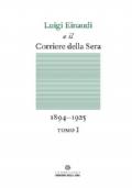 Luigi Einaudi e il Corriere della Sera, 1894-1925