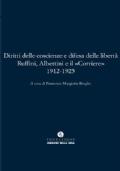 Diritti delle coscienze e difesa delle libertà. Ruffini, Albertini e il Corriere, 1912-1925