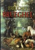 Breughel - Brueghel Tradizione e Progresso: una famiglia di pittori fiamminghi tra Cinque e Seicento