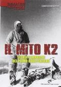 Il mito k2-Storia e immagini del primo 8000 italiano