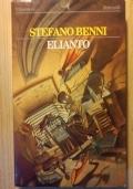 Stefano Benni - Elianto - Feltrinelli - I Narratori - 1996