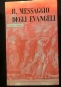 IL MESSAGGIO DEGLI EVANGELI