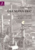 Una nuova era? Deindustrializzazione e nuovi aspetti produttivi nel mondo (1945-2005)