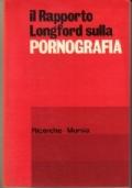 Il Rapporto Longford sulla PORNOGRAFIA