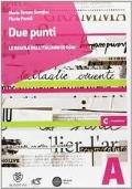 DUE PUNTI Vol. A - LE REGOLE DELL'ITALIANO DI OGGI