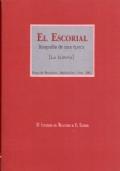 El Escorial. Biografía de una época. La historia