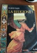 La religione. Con Vangelo e Atti degli Apostoli. Con espansione online. Vol.1