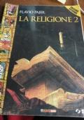 La religione. Con espansione online. Vol.2