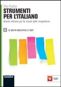 STRUMENTI PER L'ITALIANO B - LE ABILITA' LINGUISTICHE E I TESTI + QUADERNO DELLE COMPETENZE LESSICALI - QUARTA EDIZIONE