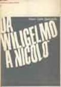 DA WILIGELMO A NICOLÒ