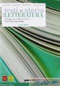 Testi e Storia della Letteratura Volume B - L'umanesimo, il Rinascimento e l'età della Controriforma