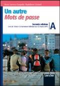 Un autre Mots de passe A + Grammaire Illustrée + portfolio linguistico + CD