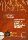 Maiorum lingua. Materiali C. Per i Licei e gli Ist. magistrali