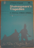 Shakespeare's Tragedies. An anthology of modern criticism