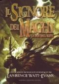 Il Signore dei Maghi - La Saga degli Eletti