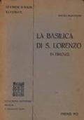 LA BASILICA DI S. LORENZO IN FIRENZE