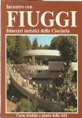 INCONTRO CON FIUGGI - Itinerari turistici della Ciociaria