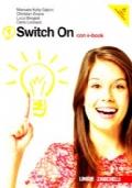 Switch on con e-book. Starter book-Extra book 1. Con espansione online. Per la Scuola media