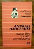 Animali amici miei questo libro e' scritto per chi li ama