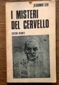 I MISTERI DEL CERVELLO