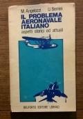 IL PROBLEMA AERONAVALE ITALIANO ASPETTI STORICI E ATTUALI